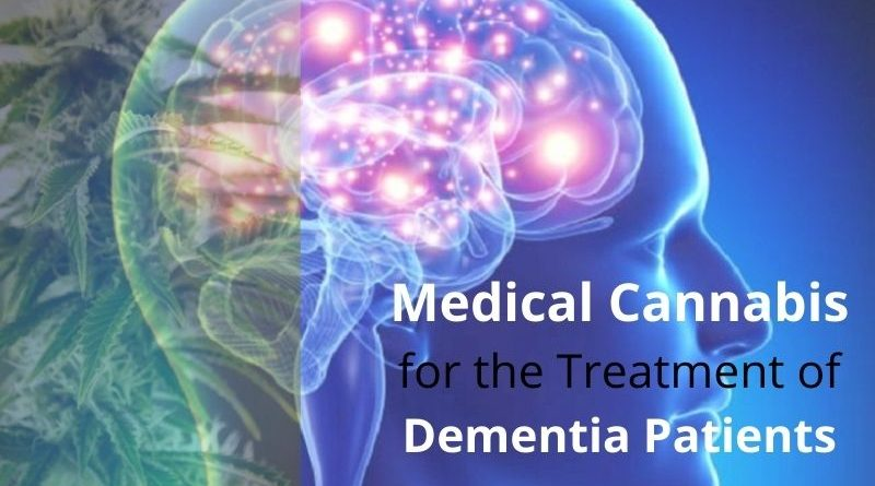 Medical Cannabis for the Treatment of Dementia Patients